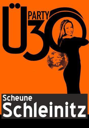 Ü30 Party in der Scheune Schleinitz